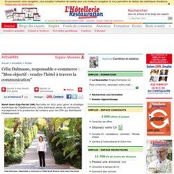 """Célia Dalmasso, responsable e-commerce : """"Mon objectif : vendre l'hôtel à travers la communication"""""""