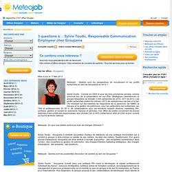 3 questions à… Sylvie Toudic, Responsable Communication Employeur chez Groupama - Actualité emploi