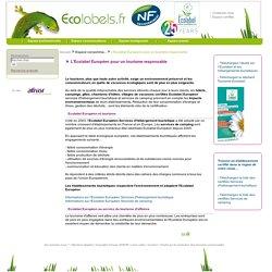 L'Ecolabel Européen pour un tourisme responsable / Espace consommateurs