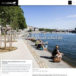 Tourisme responsable à Lyon : les acteurs de la destination réunis autour des enjeux actuels - Lyon France
