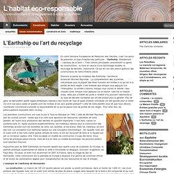 L'Earthship ou l'art du recyclage