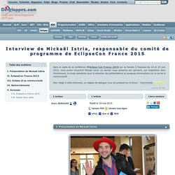 Interview de Micka l Istria, responsable du comit de programme de EclipseCon France 2015