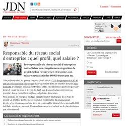 Responsable du réseau social d'entreprise : quel profil, quel salaire
