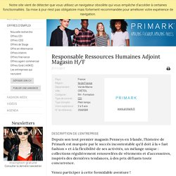 Responsable Ressources Humaines Adjoint Magasin H/F, PRIMARK, CRÉTEIL - FashionJobs.com France (#2360560)