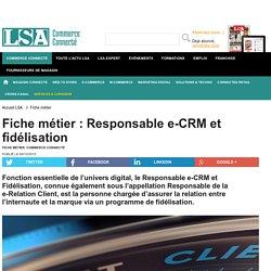 Fiche métier : Responsable e-CRM et fidélisation