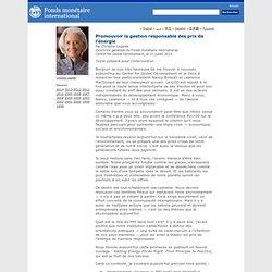Promouvoir la gestion responsable des prix de l'énergie, Par Christine Lagarde, Directrice générale du Fonds monétaire international