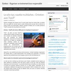 Le velotaxi navette eco-responsable multitache- Entretien avec TripUP