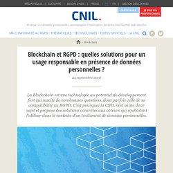 Blockchain et RGPD : quelles solutions pour un usage responsable en présence de données personnelles