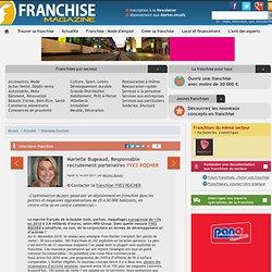 Franchise YVES ROCHER : entretien avec Marielle Bugeaud, Responsable recrutement partenaires Yves Rocher
