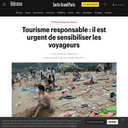Tourisme responsable : il est urgent de sensibiliser les voyageurs