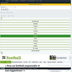 «Pour un football responsable et transparent, accordez une place aux supporteurs !»