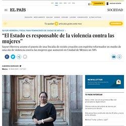 """""""El Estado es responsable de la violencia contra las mujeres"""""""