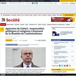 Agression de Créteil : responsables politiques et religieux s'alarment de la flambée de l'antisémitisme