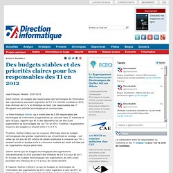 Des budgets stables et des priorités claires pour les responsables des TI en 2012 - Stratégies