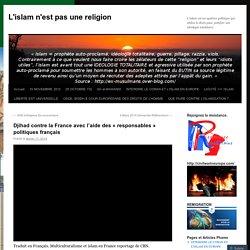 Djihad contre la France avec l'aide des «responsables politiques français