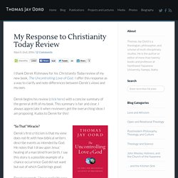 My Response to Christianity Today Review · For The Love of Wisdom and The Wisdom of Love · Thomas Jay Oord