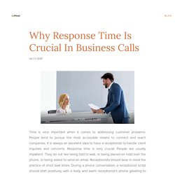 Why Response Time Is Crucial In Business Calls