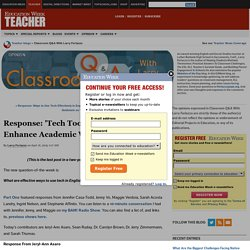 Response: 'Tech Tools Have the Power to Enhance Academic Work'