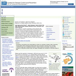 CDC EID - Volume 19, Number 4—April 2013 - Au sommaire notamment:Response to a Rabies Epidemic, Bali, Indonesia, 2008–2011