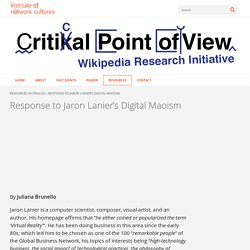 Response to Jaron Lanier's Digital Maoism