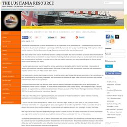 German Response to the Sinking of the Lusitania - The Lusitania Resource