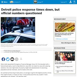 Detroit police response times down, but official numbers questioned