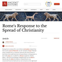 Rome's Response to the Spread of Christianity