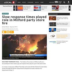 Slow response times played role in Milford party store fire