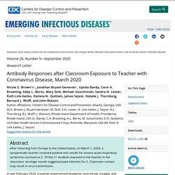 CDC EID - SEPT 2020 - Antibody Responses after Classroom Exposure to Teacher with Coronavirus Disease, March 2020