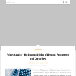 Robert Covelle - The Responsibilities of Financial Accountants and Controllers