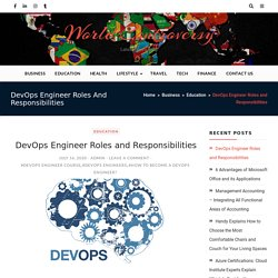DevOps Engineer Roles and Responsibilities - World Controversy