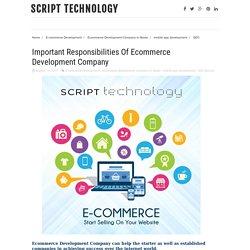Important Responsibilities Of Ecommerce Development Company