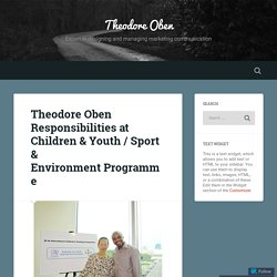 Theodore Oben Responsibilities at Children & Youth / Sport & Environment Programme – Theodore Oben