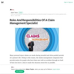 Claim Managemen Specialist: Roles And Responsibility