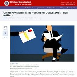 JOB RESPONSIBILITIES IN HUMAN RESOURCES JOBS - IIBM Institute - IIBM Institute of Business Management