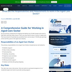 What are the Responsibilities and Requirements to work in the Aged Care Sector?