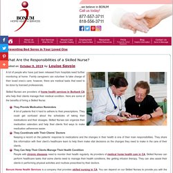 What Are the Responsibilities of a Skilled Nurse?