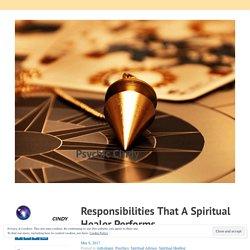 Responsibilities That A Spiritual Healer Performs