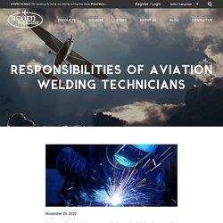 Responsibilities Of Aviation Welding Technicians