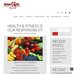 Health & Fitness is Our Responsibility