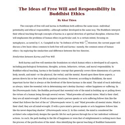 The Ideas of Free Will and Responsibility in Buddhist Ethics - www.cattrang.org