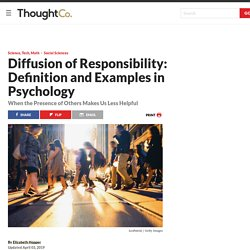 Diffusion of Responsibility: Definition and Examples in Psychology