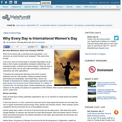 For Women Who Work in Corporate Responsibility, Every Day is International Women's Day