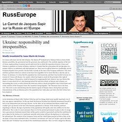 Ukraine: responsibility and irresponsibles.