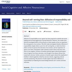 Beyond self-serving bias: diffusion of responsibility reduces sense of agency and outcome monitoring