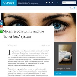 Moral responsibility and the 'honor box' system