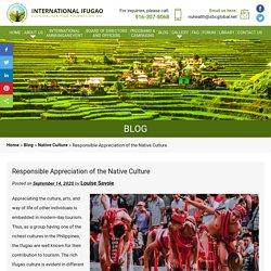 Responsible Appreciation of the Native Culture