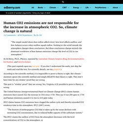 Human CO2 emissions are not responsible for the increase in atmospheric CO2.So, climate change is natural - edberry.com