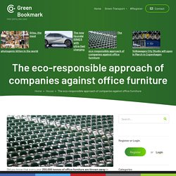 The eco-responsible approach of companies against office furniture