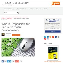 Who is Responsible for Secure Software Development?